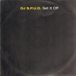 DJ S.P.U.D. - Set It Off