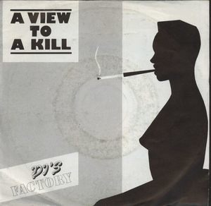 DJ's Factory - A View To A Kill