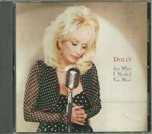 Dolly Parton - Just When I Needed You Most