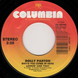 Dolly Parton - Why'd You Come In Here Lookin' Like That