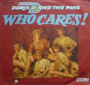 Doris D And The Pins - Who Cares!
