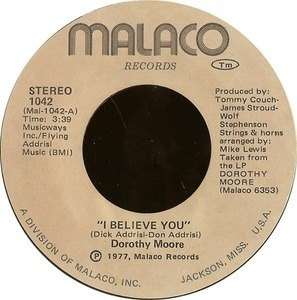 Dorothy Moore - I Believe You / Love Me
