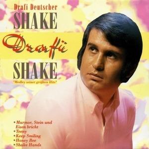 Drafi Deutscher - Shake, Drafi Shake