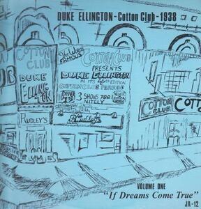 Duke Ellington - Cotton Club-1938, Volume One, If Dreams Come True
