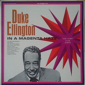 Duke Ellington - In A Magenta Haze