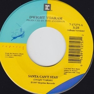 Dwight Yoakam - Santa Can't Stay / The Christmas Song (Chestnuts Roasting On An Open Fire)