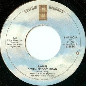 The Eagles - Seven Bridges Road / The Long Run