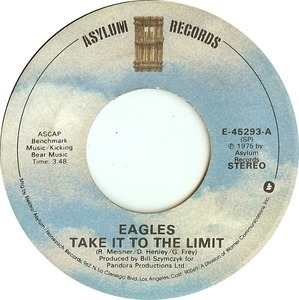The Eagles - Take It To The Limit / After The Thrill Is Gone