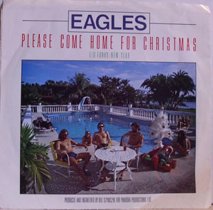 The Eagles - Please Come Home For Christmas / Funky New Year