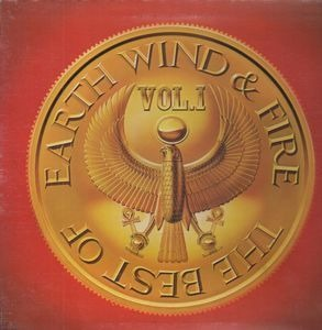 Earth, Wind & Fire - The Best Of Earth, Wind & Fire Vol. I