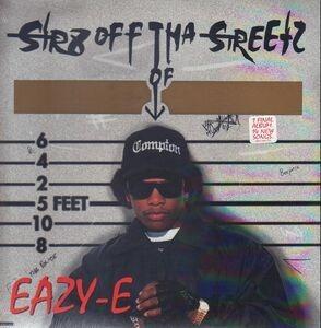 Eazy-E - Str8 Off Tha Streetz Of Muthaphukkin Compton