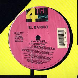 El Barrio - So Confused