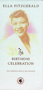 Ella Fitzgerald - 75th Birthday Celebration