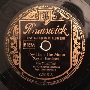 Ella Fitzgerald - How High The Moon / Smooth Sailing