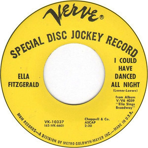 Ella Fitzgerald - I Could Have Danced All Night / I've Grown Accustomed To Your Face