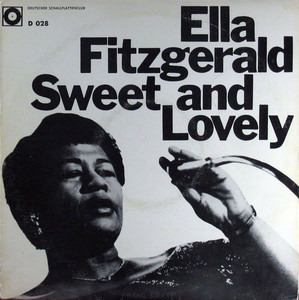 Ella Fitzgerald - Sweet And Lovely