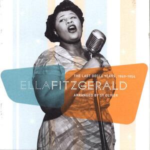 Ella Fitzgerald - The Last Decca Years 1949-1954