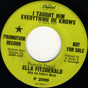 Ella Fitzgerald - I Taught Him Everything He Knows