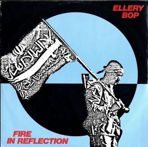 Ellery Bop - Fire In Reflection