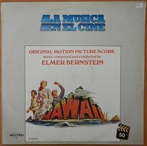Elmer Bernstein - Hawaii / Original Motion Picture Score