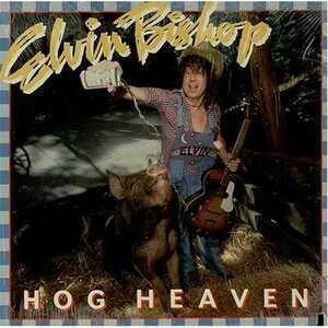 Elvin Bishop - Hog Heaven