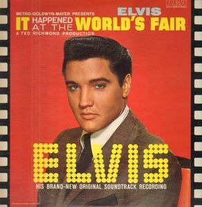 Elvis Presley - It Happened at the World's Fair