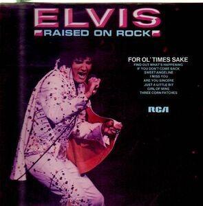 Elvis Presley - Raised on Rock