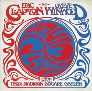 Eric Clapton - Live from Madison Square Garden