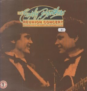 The Everly Brothers - Reunion Concert