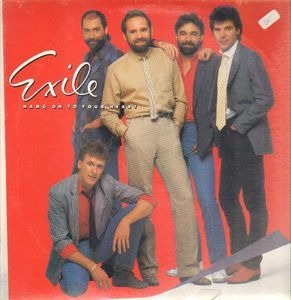 Exile - Hang On To Your Heart