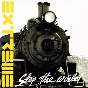 Extreme - Stop the world