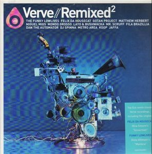 Felix da Housecat - Verve // Remixed²