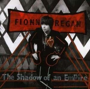 Fionn Regan - Shadow of an Empire -Hq-