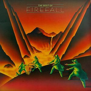 Firefall - The Best Of Firefall