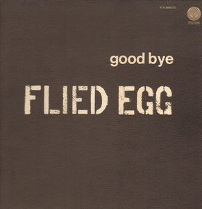 Flied Egg - Good Bye