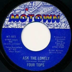 The Four Tops - Ask The Lonely / Where Did You Go?
