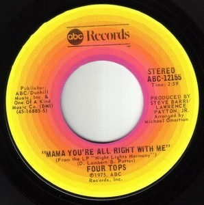 The Four Tops - Mama You're All Right With Me / I Am Glad You Walked Into My Life