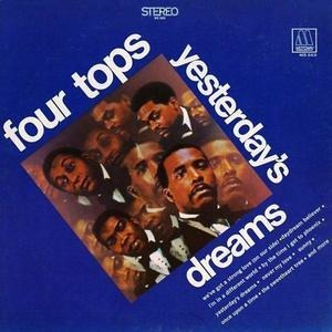 The Four Tops - Yesterday's Dreams