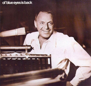 Frank Sinatra - Ol' Blue Eyes Is Back