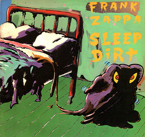 Frank Zappa - Sleep Dirt