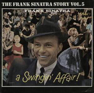 Frank Sinatra - A Swingin' Affair!