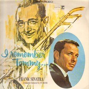 Frank Sinatra - I Remember Tommy