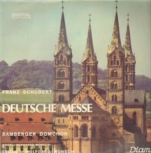 Franz Schubert - Deutsche Messe