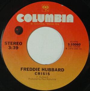Freddie Hubbard - Crisis / Baraka Sasa