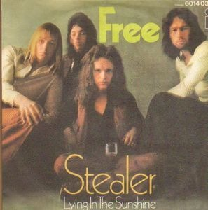 Free - Stealer / Lying In The Sunshine