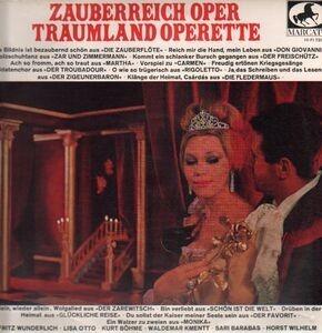 Fritz Wunderlich - Zauberreich Oper, Traumland Operette