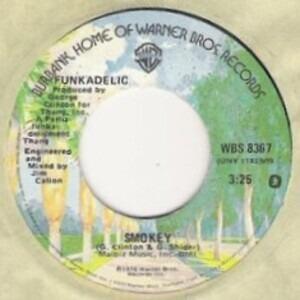 Funkadelic - Smokey / Soul Mate