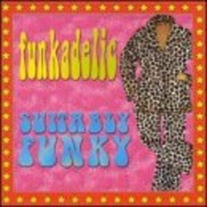 Funkadelic - Suitably Funky