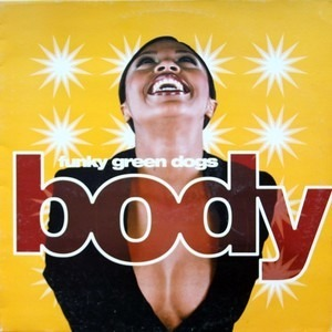 Funky Green Dogs - Body