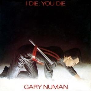 Gary Numan - I Die: You Die